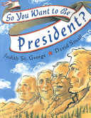 "Caldecott Medal winning book by Judith St. George, ""So You Want to Be President"""
